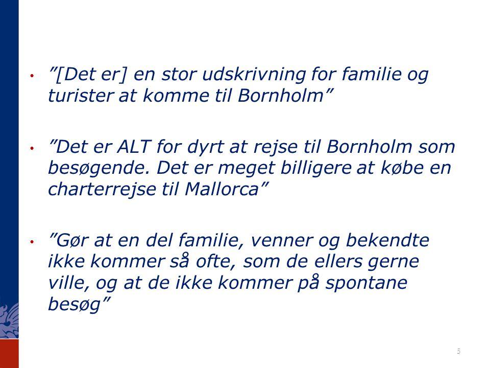 [Det er] en stor udskrivning for familie og turister at komme til Bornholm